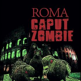 Roma Caput Zombie: al via la prevendita
