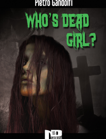 Who's Dead Girl? L'amore e la morte