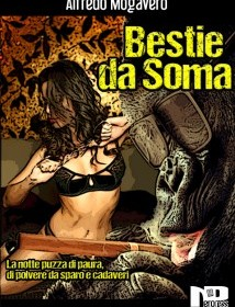 Bestie da soma: un irriverente noir all'italiana.