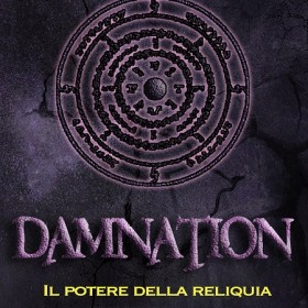 In arrivo Damnation 4: Il potere della Reliquia