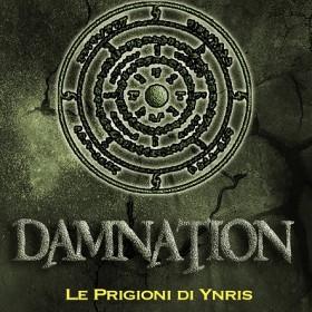 Damnation 3 ci svela i segreti delle Prigioni di Ynris