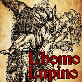 L'Homo Lupino: un'opera in Volgare!