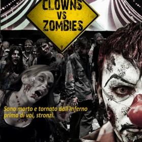 Clowns Vs Zombies: un'epidemia fuori dalla norma
