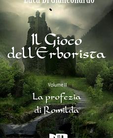 Prosegue Il Gioco dell'Erborista con La Profezia di Romilda