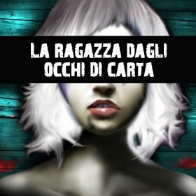 La ragazza dagli occhi di carta: thriller di grande atmosfera