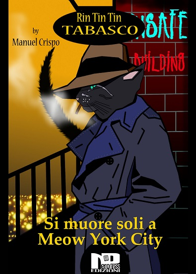 Rin Tin Tin Tabasco – Si muore soli a Meow York City (Vol. 1)