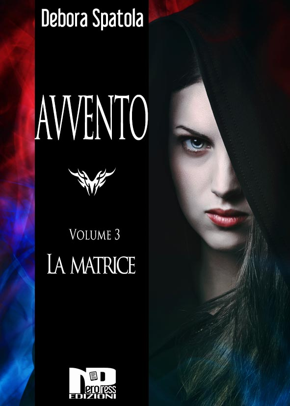 Avvento – La Matrice (Volume 3)