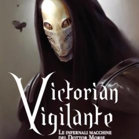 Victorian Vigilante approda su carta