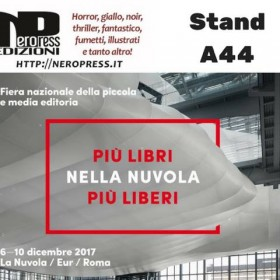 6 – 10: Nero Press a Più Libri Più Liberi