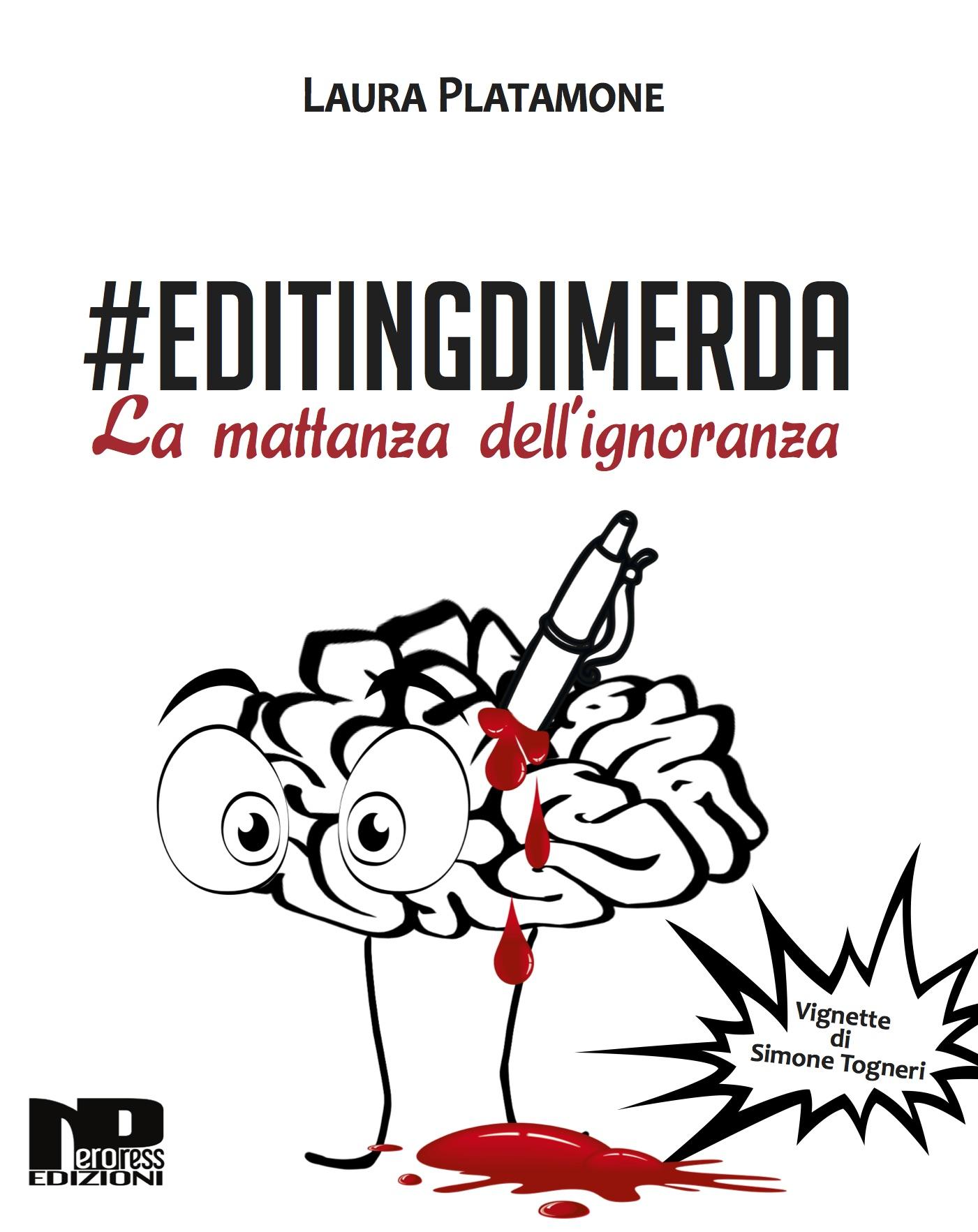 #Editingdimerda