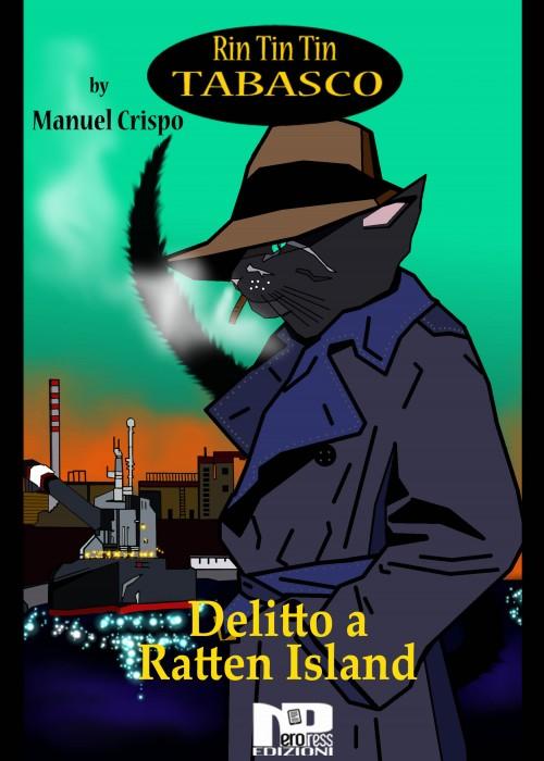 Rin Tin Tin Tabasco (Vol. 4) – Delitto a Ratten Island