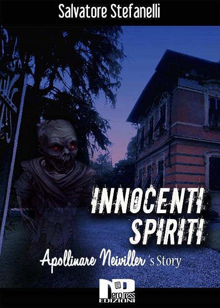 Innocenti Spiriti (Apollinare Neiviller's story)